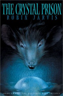 The Crystal Prison - Robin Jarvis, Leonid Gore