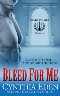 Bleed For Me - Cynthia Eden