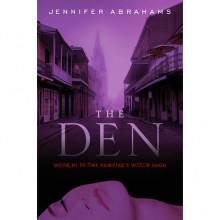 The Den (Vampire's Witch Saga, #1) - Jennifer Abrahams