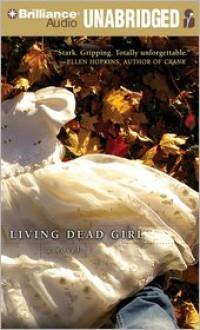 Living Dead Girl - Elizabeth Scott, Kate Reinders
