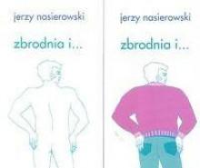 zbrodnia i... t. 1-2 - Jerzy Nasierowski