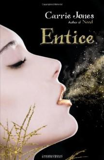 Entice (Audio) - Carrie Jones, Julia Whelan