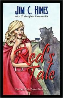 Red's Tale / Lobo's Tale - Jim C. Hines, Christopher Kastensmidt