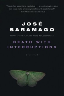 Death with Interruptions - José Saramago, Margaret Jull Costa