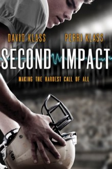 Second Impact - David Klass,Perri Klass