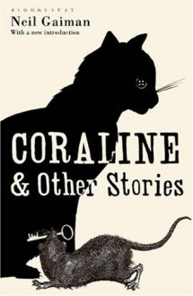 Coraline and Other Stories - Neil Gaiman,Dave McKean