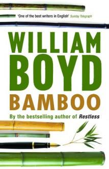 Bamboo - William Boyd