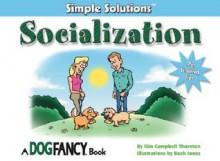 Socialization - Kim Campbell Thornton, Buck Jones
