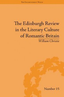 The Edinburgh review in the literary culture of Romantic Britain: mammoth and megalonyx - William Christie