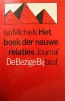 Het boek der nauwe relaties - Ivo Michiels