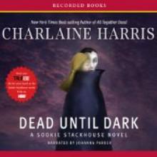 Dead Until Dark - Johanna Parker, Charlaine Harris
