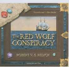 The Red Wolf Conspiracy - Robert V.S. Redick, Michael Page