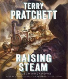 Raising Steam - Stephen Briggs, Terry Pratchett