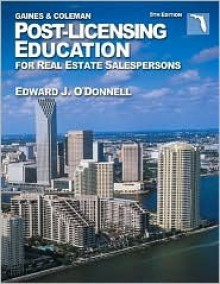 Post-Licensing Education for Real Estate Salespersons - George Gaines Jr., David S. Coleman