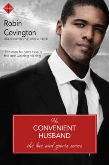 His Convenient Husband (Love and Sports) - Robin Covington