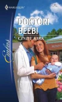 Doktori beebi - Cindy Kirk, Nora Teras