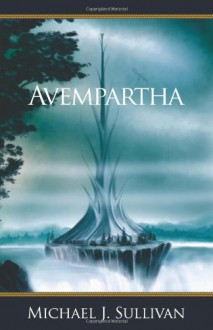 Avempartha (The Riyria Revelations, Vol. 2) - Michael Sullivan