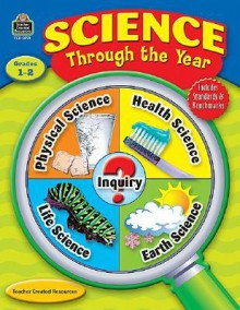 Science Through the Year, Grades 1-2 - Laurie Hansen