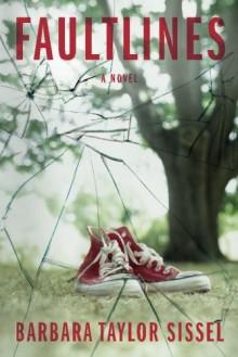Faultlines - Barbara Taylor Sissel