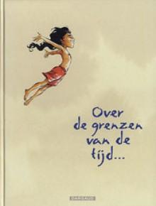 Over de Grenzen van de Tijd - Georges Abolin, Olivier Pont