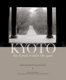 Kyoto: The Forest within the Gate - John Einarson