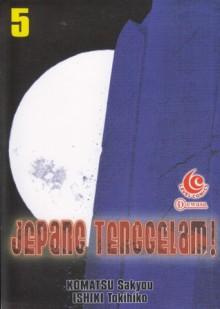 Jepang Tenggelam! Vol. 5 - Sakyo Komatsu, Ishiki Tokihiko