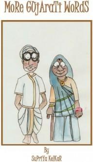 More Gujarati Words - Supriya Kelkar