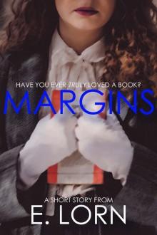 Margins - E. Lorn, Edward Lorn