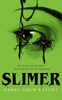 Slimer - John Brosnan,Phil Kettle,Harry Adam Knight