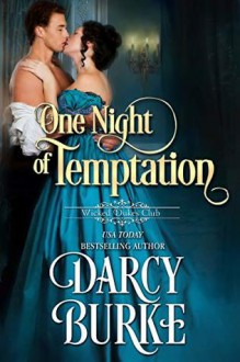 One Night of Temptation (Wicked Dukes Club #6) - Darcy Burke