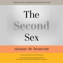 The Second Sex - Simone de Beauvoir, Sheila Malovany-Chevallier, Constance Borde