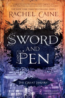 Sword and Pen - Rachel Caine