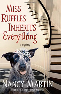 Miss Ruffles Inherits Everything - Nancy Martin