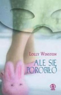 Ale się porobiło - Lolly Winston