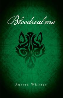 Bloodrealms - Aurora Whittet
