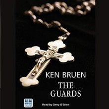 The Guards - Ken Bruen,Gerry O'Brien