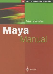 Essential Maya 4 Fast - David Lavendar, Dan Lavender