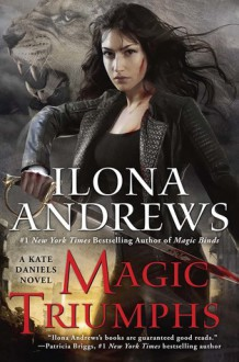 Magic Triumphs - Ilona Andrews