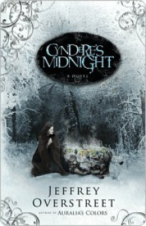 Cyndere's Midnight: The Blue Strand (The Auralia Thread #2) - Jeffrey Overstreet
