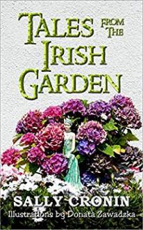 Tales from the Irish Garden - Sally Cronin