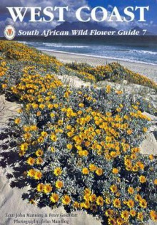 South African Wild Flower Guide - John Manning, Peter Goldblatt