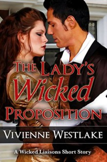 The Lady's Wicked Proposition - Vivienne Westlake