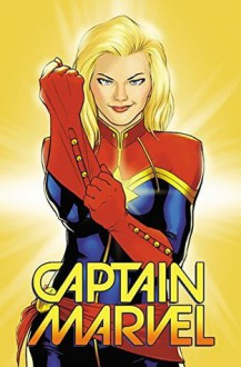 Captain Marvel Vol. 1: Higher, Further, Faster, More - Kelly Sue DeConnick,David López