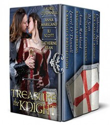 Treasure the Knight - F. Scott Fitzgerald,Anna Markland,Catherine Kean,Laurel O'Donnell