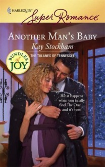 Another Man's Baby (The Tulanes of Tennessee) - Kay Stockham