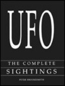 UFO: the complete sightings catalogue. - Peter Brookesmith