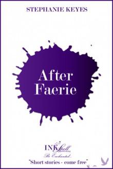 After Faerie - Stephanie Keyes