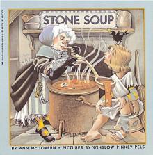 Stone Soup - Ann McGovern, Winslow Pinney Pels, Winslow Pinn, Ey Pels
