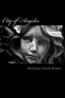 City of Angeles - Marlayna Glynn Brown