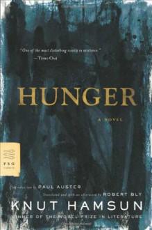 Hunger - Paul Auster, Knut Hamsun, Robert Bly